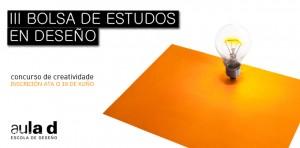III Bolsa de Estudos en Deseño - Aula D